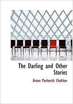 The Darling and Other Stories (Large Print Edition)