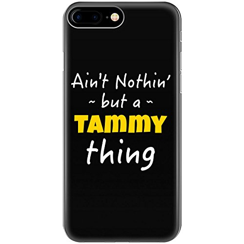 Tammy Thing First Last Or Family Name Pride Custom Gift - Phone Case Fits Iphone 6, 6s, 7, 8