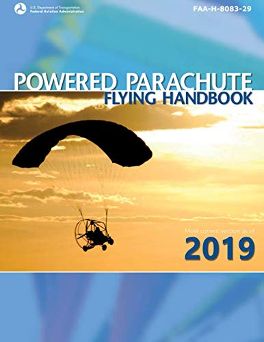 FAA-H-8083-29: Powered Parachute Flying Handbook