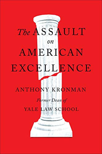 The Assault on American Excellence (English Edition)