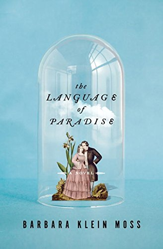 The Language of Paradise: A Novel by W. W. Norton & Company