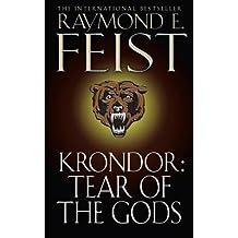 [Krondor: Tear of the Gods: Riftwar Legacy Bk. 3] (By: Raymond E. Feist) [published: July, 2001]