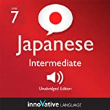 Learn Japanese - Level 7: Intermediate Japanese, Volume 1: Lessons 1-83: Intermediate Japanese #2