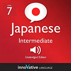 Learn Japanese - Level 7: Intermediate Japanese, Volume 1: Lessons 1-83