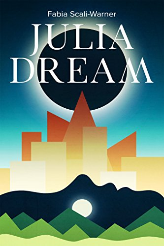 Julia Dream by [Scali-Warner, Fabia]
