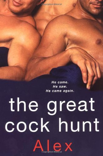 Read Online The Great Cock Hunt pdf