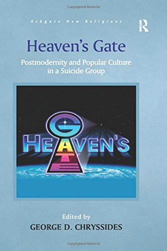 Heaven's Gate: Postmodernity and Popular Culture in a Suicide Group (Routledge New Religions)