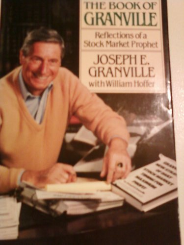 The Book Of Granville Reflections Of A Stock Market Prophet - Reflections Stock