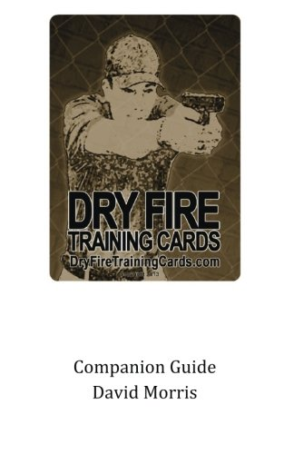 Dry Fire Training Cards Companion Guide ()