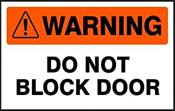 Warning Do Not Block Door Sticker