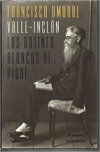 VALLE - INCLÁN, LOS BOTINES BLANCOS DE PIQUÉ: Amazon.es: Libros