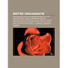Britse organisatie: Brits bedrijf, Britse overheidsinstantie, Britse politieke partij, Britse vereniging, British Broadcasting Corporation