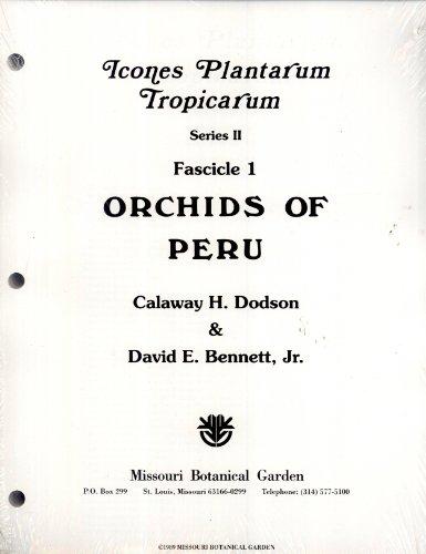 Orchids of Peru (Icones Plantarum Tropicarum, Series II, Fascicle 1)