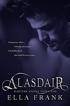 Alasdair (Masters Among Monsters Book 1) by [Frank, Ella]