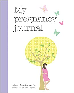 buy my pregnancy journal book online at low prices in india my