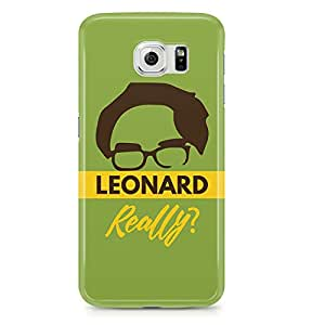 Samsung S6 Case Leonard Real tv Show-Metal Plate Light Weight Wrap Around Phone Cover