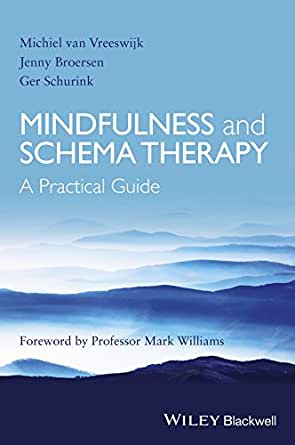 Mindfulness and Schema Therapy: A Practical Guide - Kindle edition by