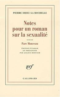 Notes pour un roman sur la sexualité : Suivi de Parc Monceau par Pierre Drieu La Rochelle