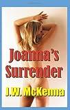 Joanna's Surrender, J. McKenna, 1439226970