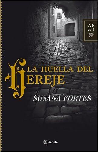 La huella del hereje (Autores Españoles E Iberoamer.): Amazon.es: Susana Fortes: Libros