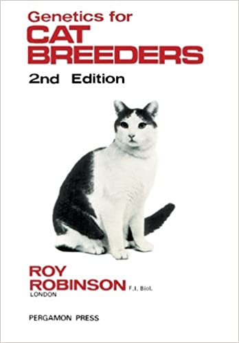 Genetics For Cat Breeders International Series In Pure And Applied Biology Robinson Roy Kerkut G A 9781483128528 Amazon Com Books