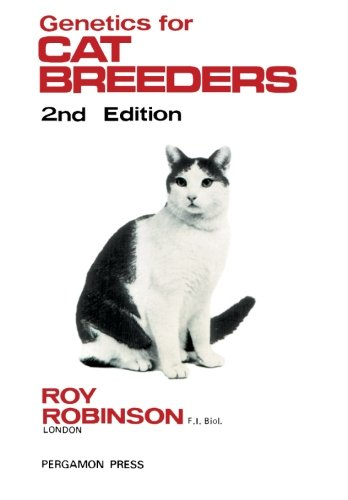 [Book] Genetics for Cat Breeders: International Series in Pure and Applied Biology [D.O.C]