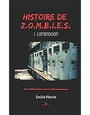 Histoire de Z.O.M.B.I.E.S: Commotion