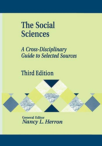 The Social Sciences: A Cross-Disciplinary Guide to...