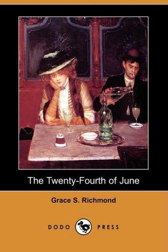 Download The Twenty-Fourth of June (Dodo Press) ebook