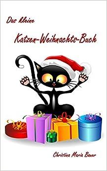 Das kleine Katzen-Weihnachts-Buch