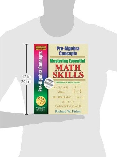 Pre-Algebra Concepts (Mastering Essential Math Skills): Richard W ...