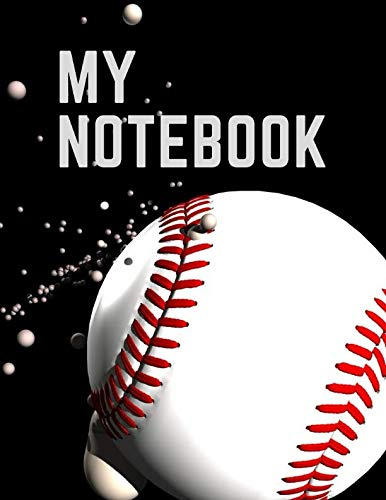 - My Notebook. For Baseball Fans. Blank Lined Planner Journal Diary.