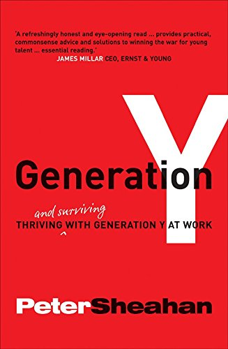 Generation Y: Thriving and Surviving With Generation Y at Work pdf epub