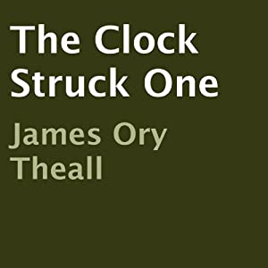 The Clock Struck One Audiobook