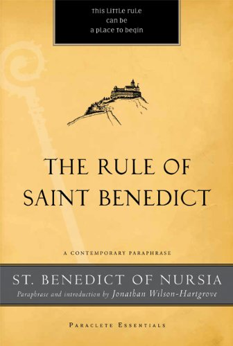 The Rule of Saint Benedict: A Contemporary Paraphrase (Paraclete Essentials) (Rule Of Saint Benedict)