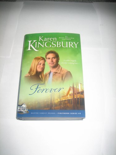 Forever - Book #10 of the Baxters