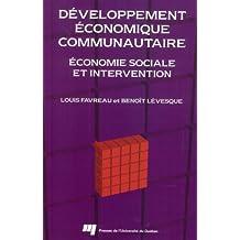Développement économique communautaire : économie sociale et intervention