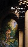 The Genesis of Desire (Studies in Violence, Mimesis, & Culture)