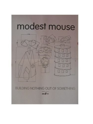 Modest Mouse Poster Building Nothing Out Of Something
