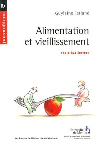 ALIMENTATION ET VIEILLISSEMENT 3E ED