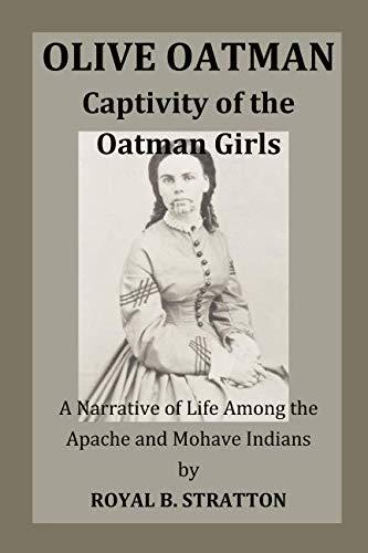 Olive Oatman: Captivity of the Oatman Girls (The Blue Tattoo The Life Of Olive Oatman)