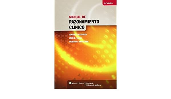 Manual De Razonamiento Clnico Spanish Edition Spanish Language