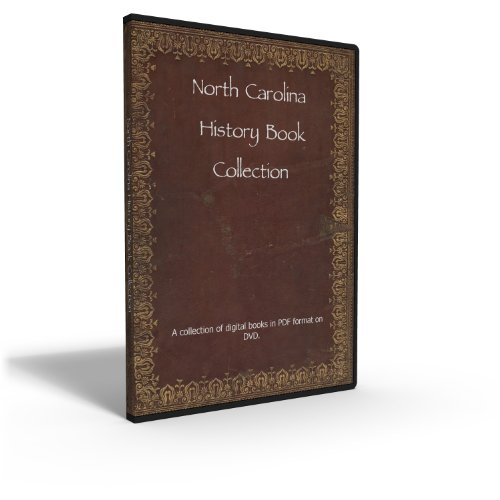 - North Carolina State History and Genealogy - Collection of 62 Books From the 18th to 20th Century
