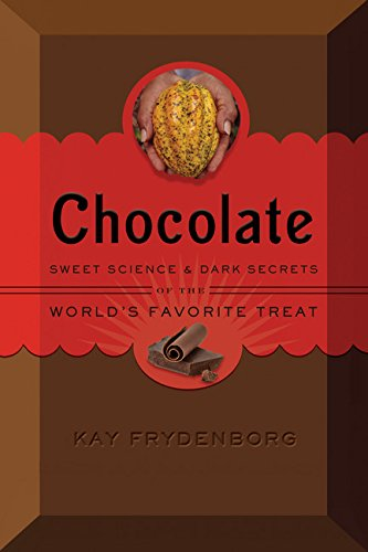 Chocolate: Sweet Science & Dark ...