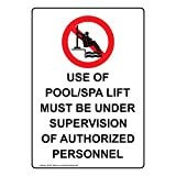 ComplianceSigns Vertical Aluminum ADA Use Of Pool/Spa Lift Sign, 14 x 10 in. with English Text and Symbol, White