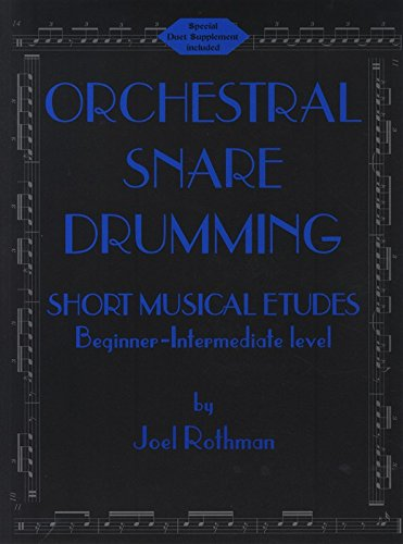 [Orchestral Snare Drumming Short Musical Etudes] (Orchestral Percussion)