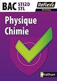 """Afficher """"Physique chimie BAC Terminale STI2D/STL"""""""