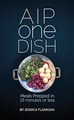 AIP One Dish Prepped Minutes ebook