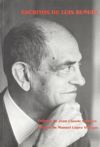 Descargar Libro Escritos De Luis Buñuel Luis Buñuel