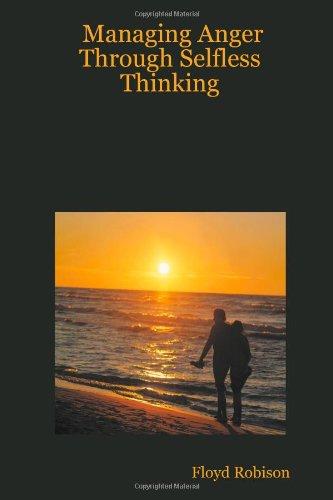 Download Managing Anger Through Selfless Thinking PDF